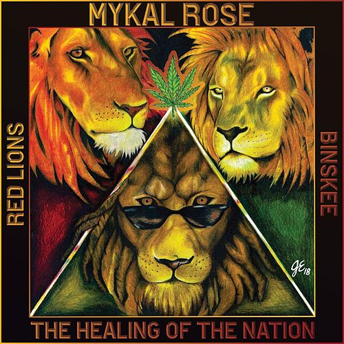 Healing of the Nation by Mykal Rose