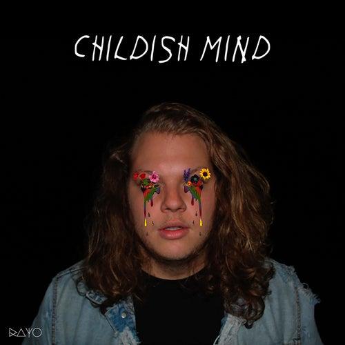 Childish Mind de Rayo