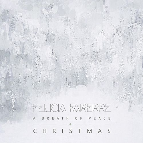 A Breath of Peace by Felicia Farerre