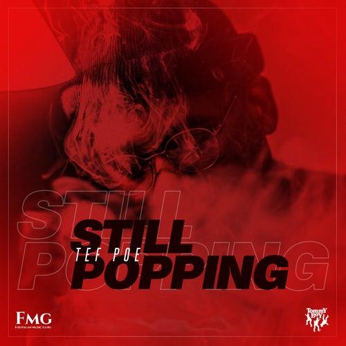 Still Popping by Tef Poe