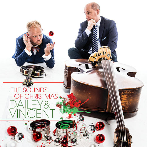 The Sounds of Christmas by Dailey & Vincent