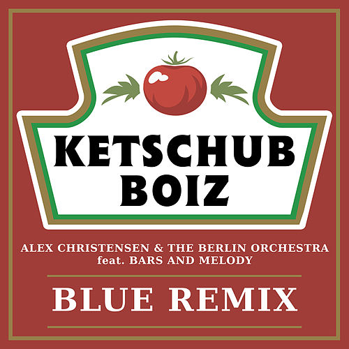 Blue (feat. Bars and Melody) (Ketschub Boiz Remix) von Alex Christensen