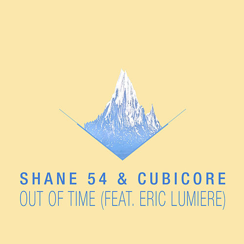 Out of Time (feat. Eric Lumiere) von Shane 54
