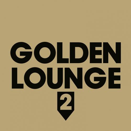 Golden Lounge 2 (Compiled by Henri Kohn) de Various Artists