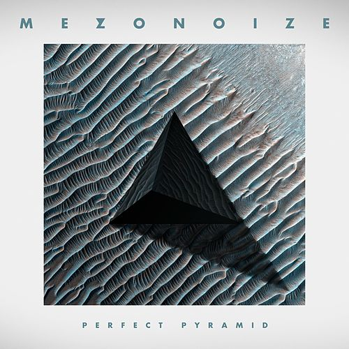 Perfect Pyramid by Mezonoize