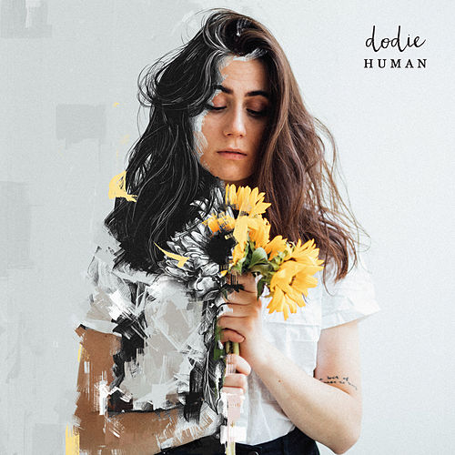 If I'm Being Honest von Dodie