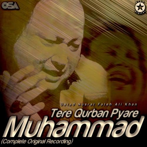 Tere Qurban Pyare Muhammad de Nusrat Fateh Ali Khan