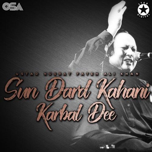Sun Dard Kahani Karbal Dee von Nusrat Fateh Ali Khan