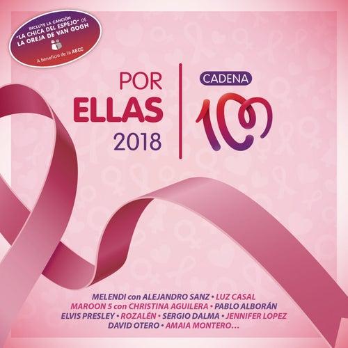 Por Ellas 2018 (Cadena 100) de Various Artists