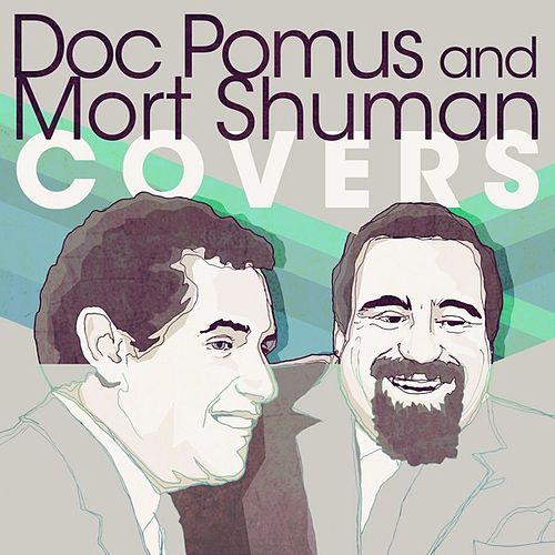 Doc Pomus and Mort Shuman Covers by Various Artists