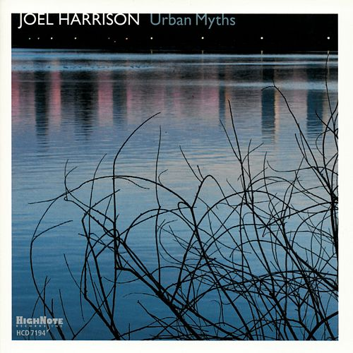 Urban Myths de Joel Harrison Octet