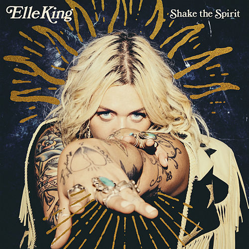 Shake The Spirit de Elle King