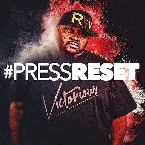 #Pressreset by Victorious