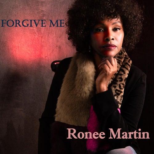 Forgive Me von Ronee Martin