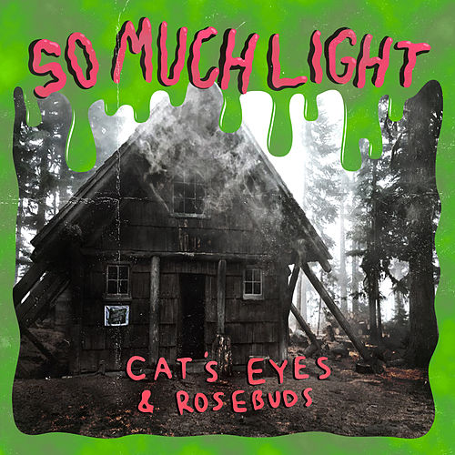 Cat's Eyes and Rosebuds by So Much Light