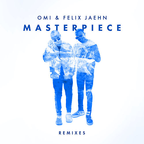 Masterpiece (Remixes) di OMI