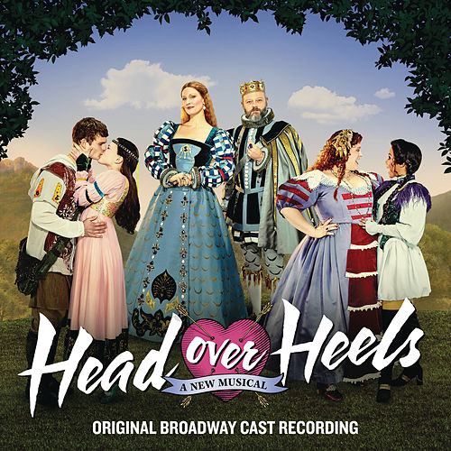 Head Over Heels (Original Broadway Cast Recording) von Original Broadway Cast of Head Over Heels
