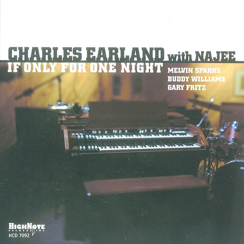 If Only for One Night de Charles Earland