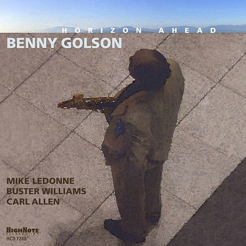 Horizon Ahead by Benny Golson