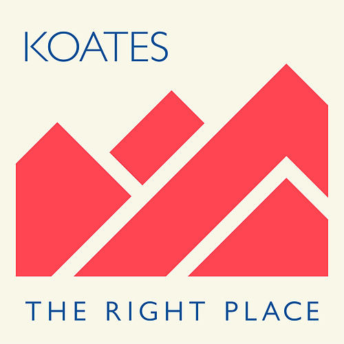 The Right Place by Koates