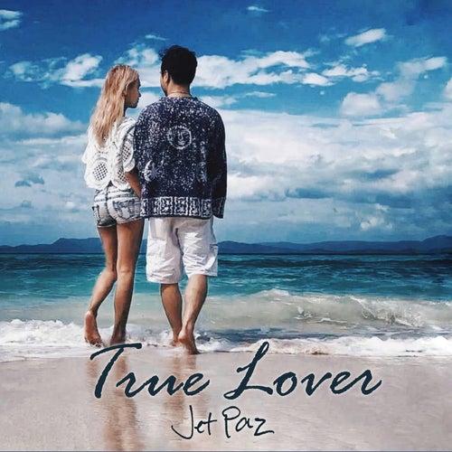 True Lover von Jet Paz