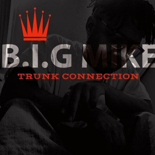 Trunk Connection de Big Mike