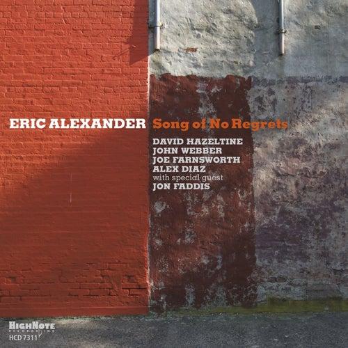 Song of No Regrets de Eric Alexander
