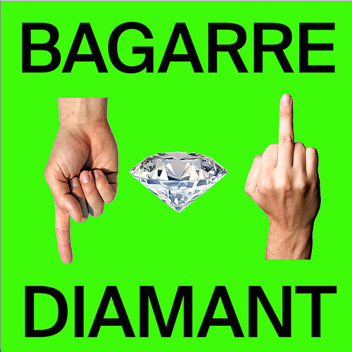 Diamant (Single edit) de Bagarre