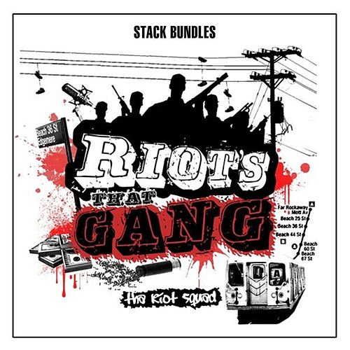 Riot's That Gang, Vol. 1 de Stack Bundles
