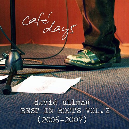 Café Days: Best in Boots, Vol. 2 (2006​-​2007) von David Ullman