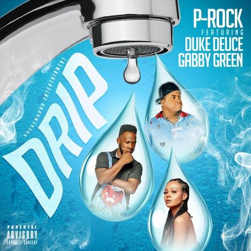 Drip by Duke Deuce P Rock