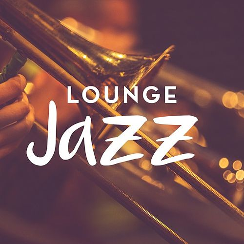 Lounge Jazz von Various Artists