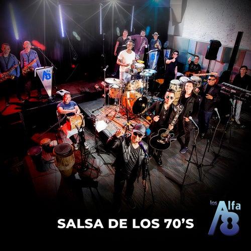 Salsa de los 70's de Los Alfa 8