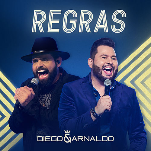 Regras (Ao Vivo) by Diego & Arnaldo