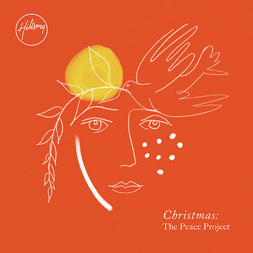 Christmas: The Peace Project (Deluxe) by Hillsong Worship