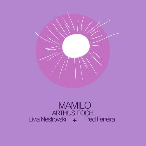 Mamilo de Arthus Fochi