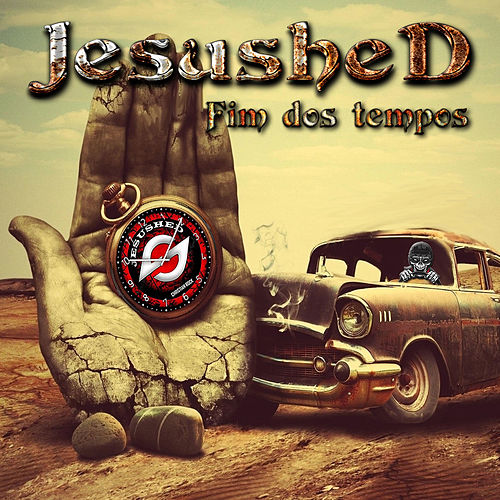 Fim dos Tempos by Jesushed