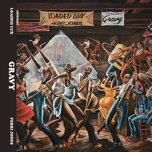 Gravy (feat. Perri Jones) de Loaded Lux