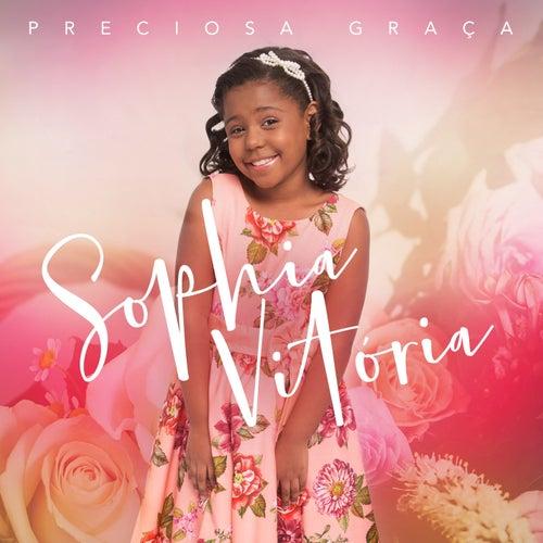 Preciosa Graça by Sophia Vitória