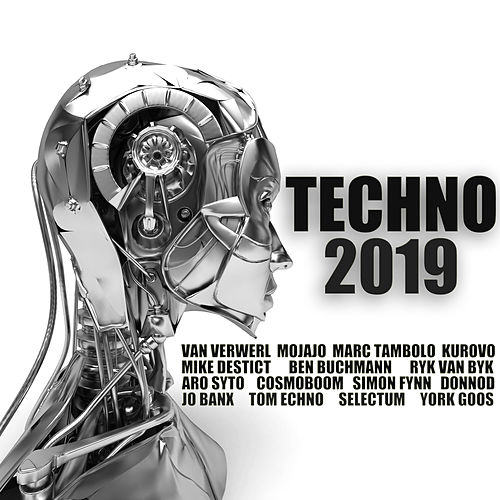 Techno 2019 by Various Artists