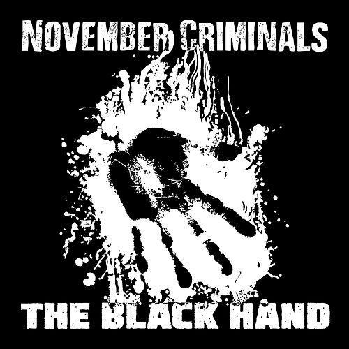 The Black Hand by November Criminals