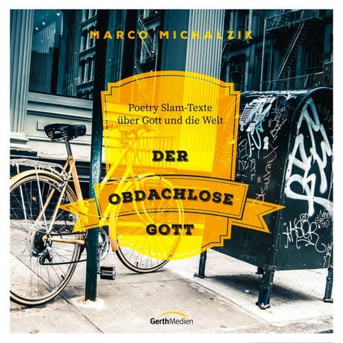 Der obdachlose Gott (Poetry Slam-Texte über Gott und die Welt) by Marco Michalzik