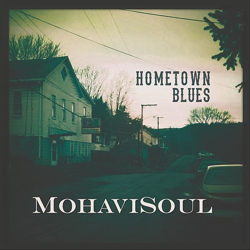 Hometown Blues de Mohavisoul