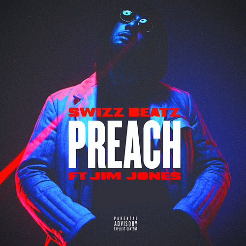 Preach (feat. Jim Jones) von Swizz Beatz