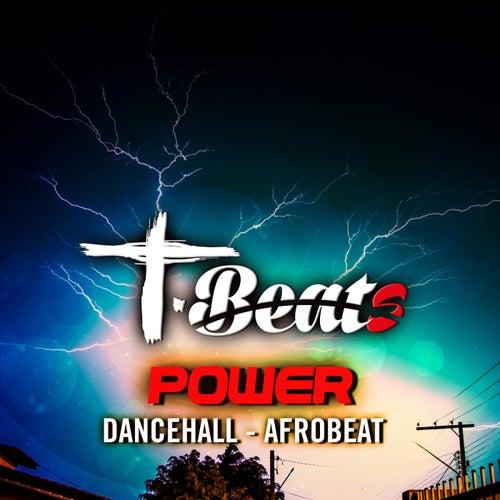 Power Afrobeat (Dancehall Afrobeat Instrumental) by Tbeats