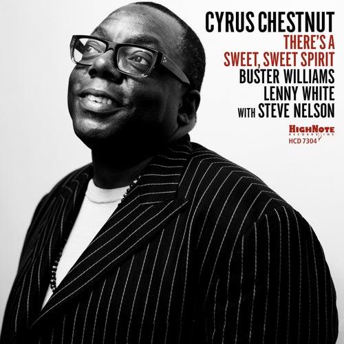 There's a Sweet, Sweet Spirit von Cyrus Chestnut