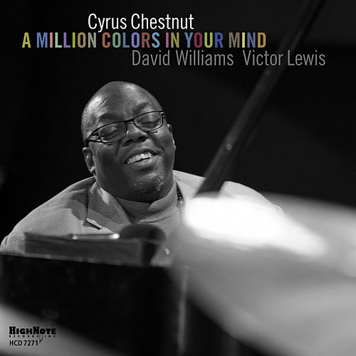 A Million Colors in Your Mind von Cyrus Chestnut
