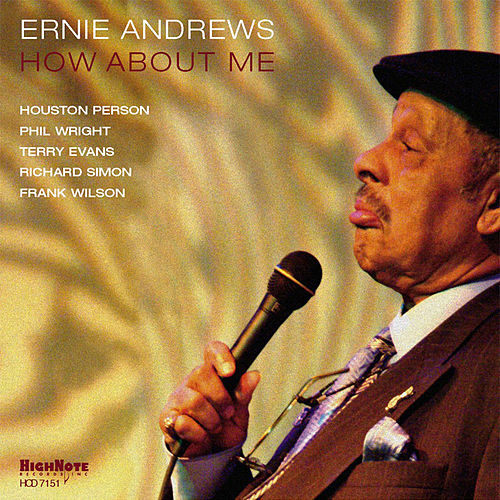 How About Me by Ernie Andrews