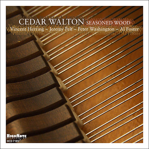 Seasoned Wood von Cedar Walton