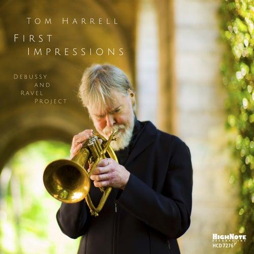 First Impressions von Tom Harrell